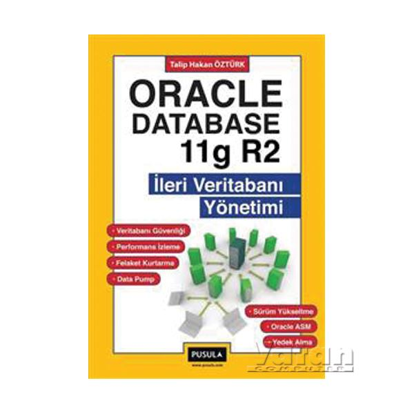 İleri Veritabanı Yönetimi - Oracle Database11g R2