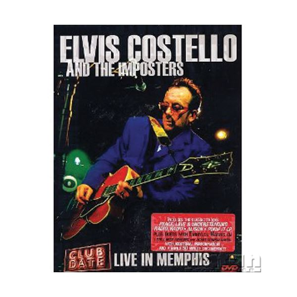 ELVIS COSTELLO & THE IMPORTERS CLUB DATE LIVE IN MEMPHIS