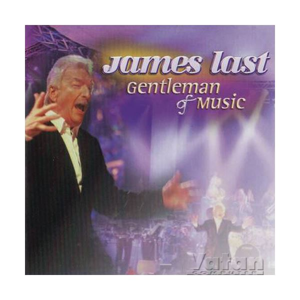 JAMES LAST GENTLEMAN OF MUSIC